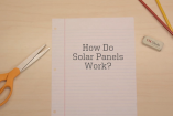 Fast Lecture Series: How Solar Cells Work